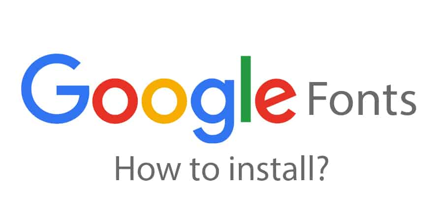 How to install Google Web Fonts?