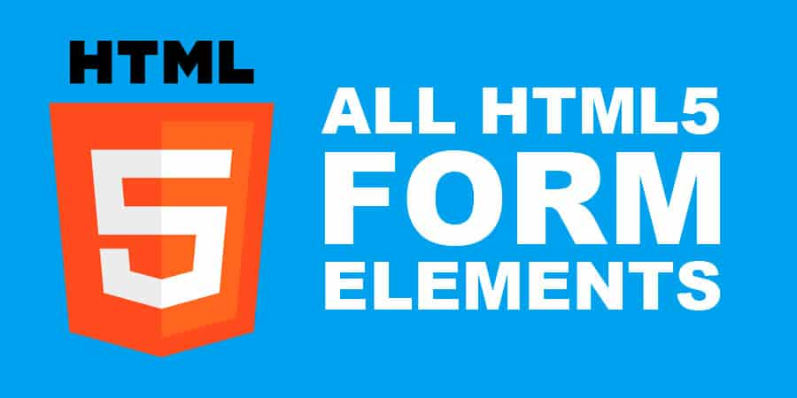 All HTML5 Form Elements